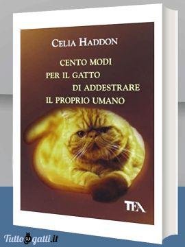 Libro: Cento modi per il gatto di addestrare il proprio umano