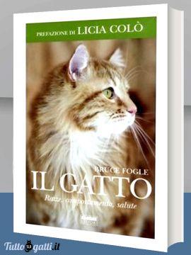 Il gatto. Razze, comportamento, salute