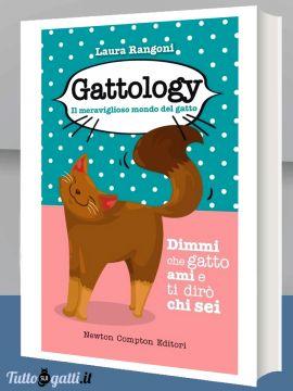 Gattology. Il meraviglioso mondo del gatto