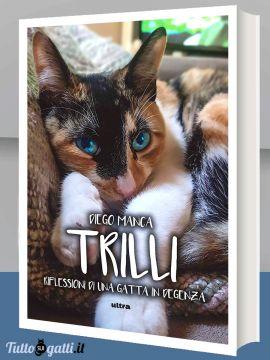 Cover Trilli. Riflessioni di una gatta in degenza